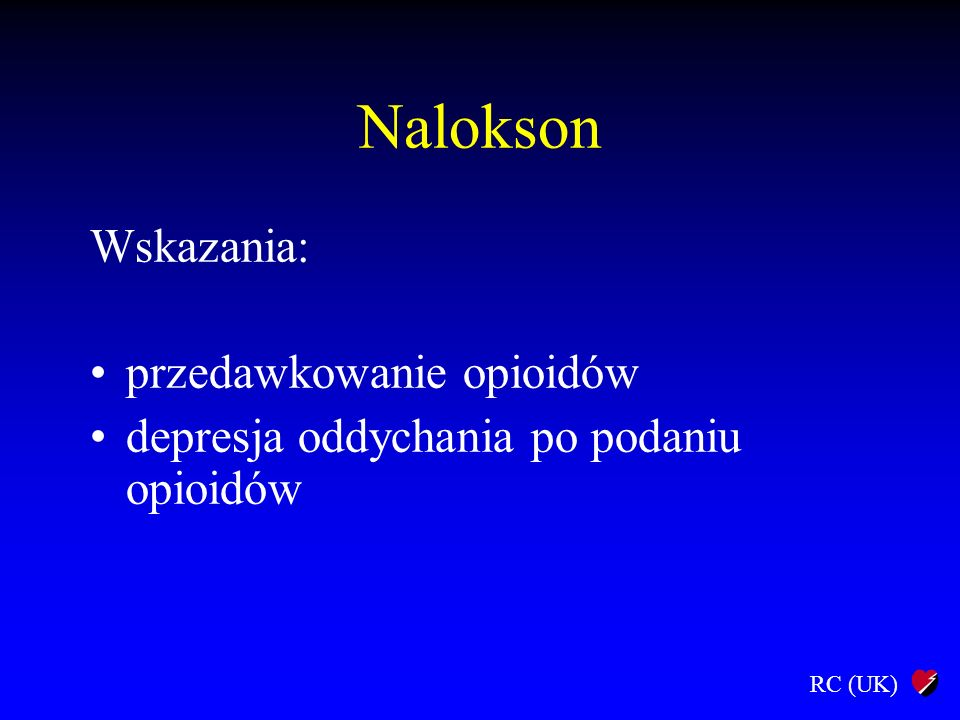 Nalokson Wskazania: przedawkowanie opioidów