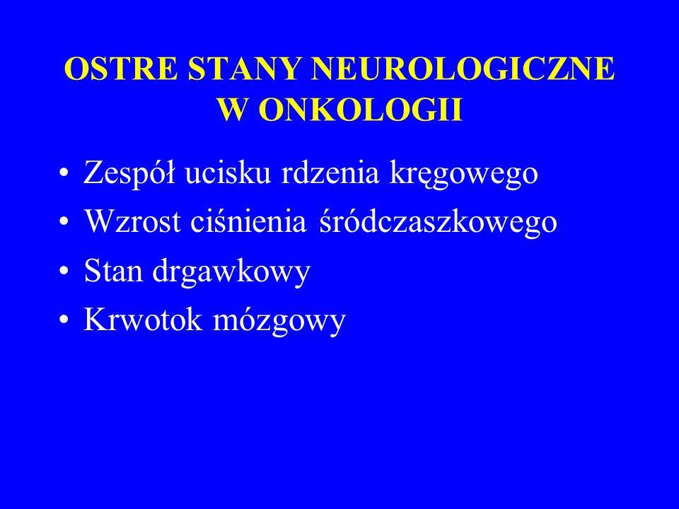 OSTRE STANY NEUROLOGICZNE W ONKOLOGII
