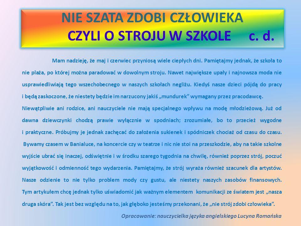 NIE SZATA ZDOBI CZŁOWIEKA CZYLI O STROJU W SZKOLE c. d.