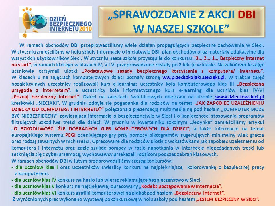 """""""SPRAWOZDANIE Z AKCJI DBI W NASZEJ SZKOLE"""