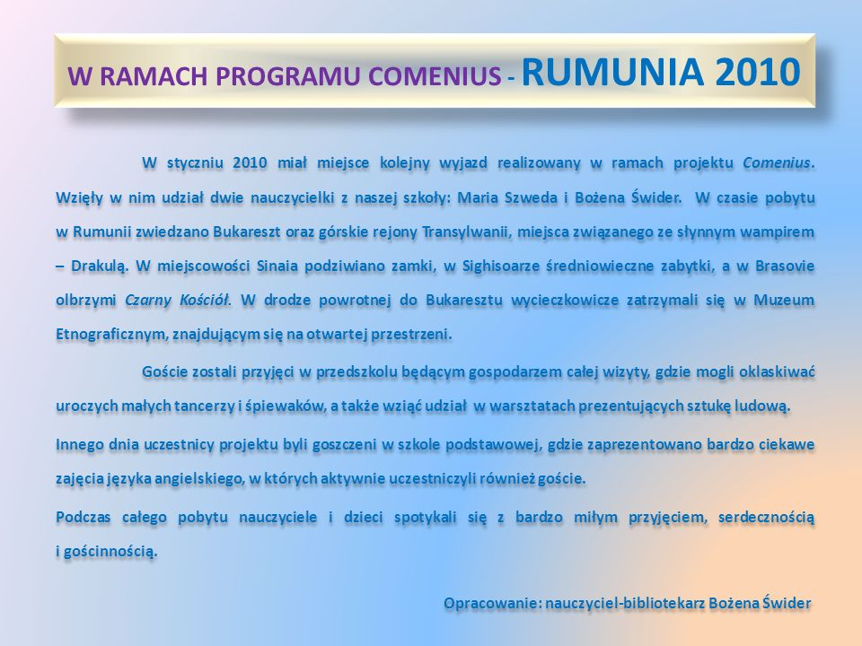 W RAMACH PROGRAMU COMENIUS - RUMUNIA 2010