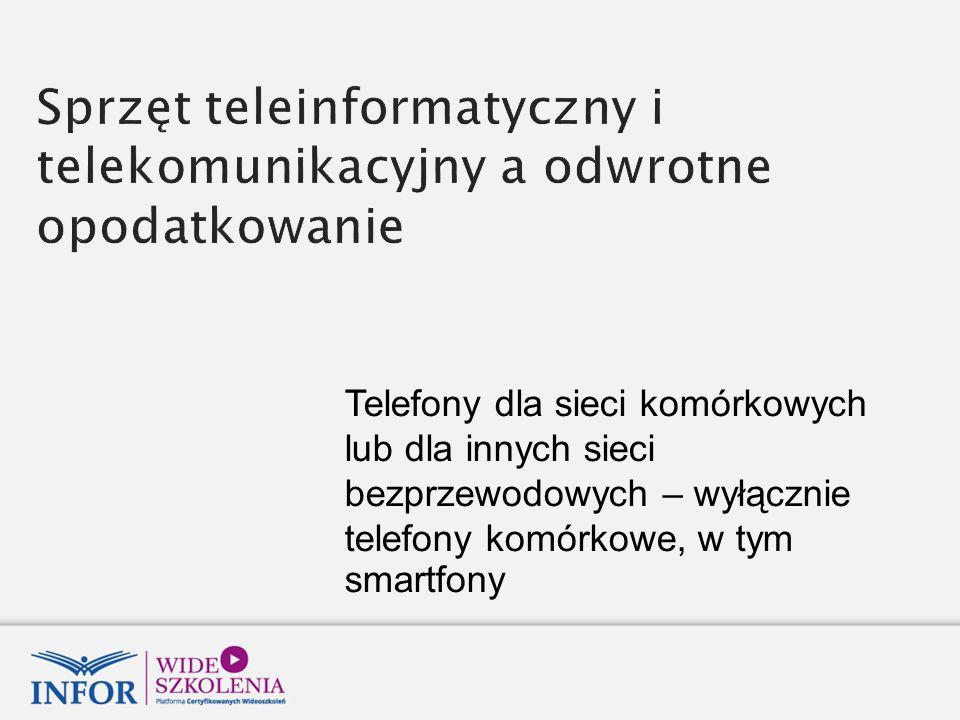 Sprzęt teleinformatyczny i telekomunikacyjny a odwrotne opodatkowanie