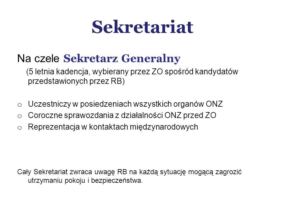 Sekretariat Na czele Sekretarz Generalny