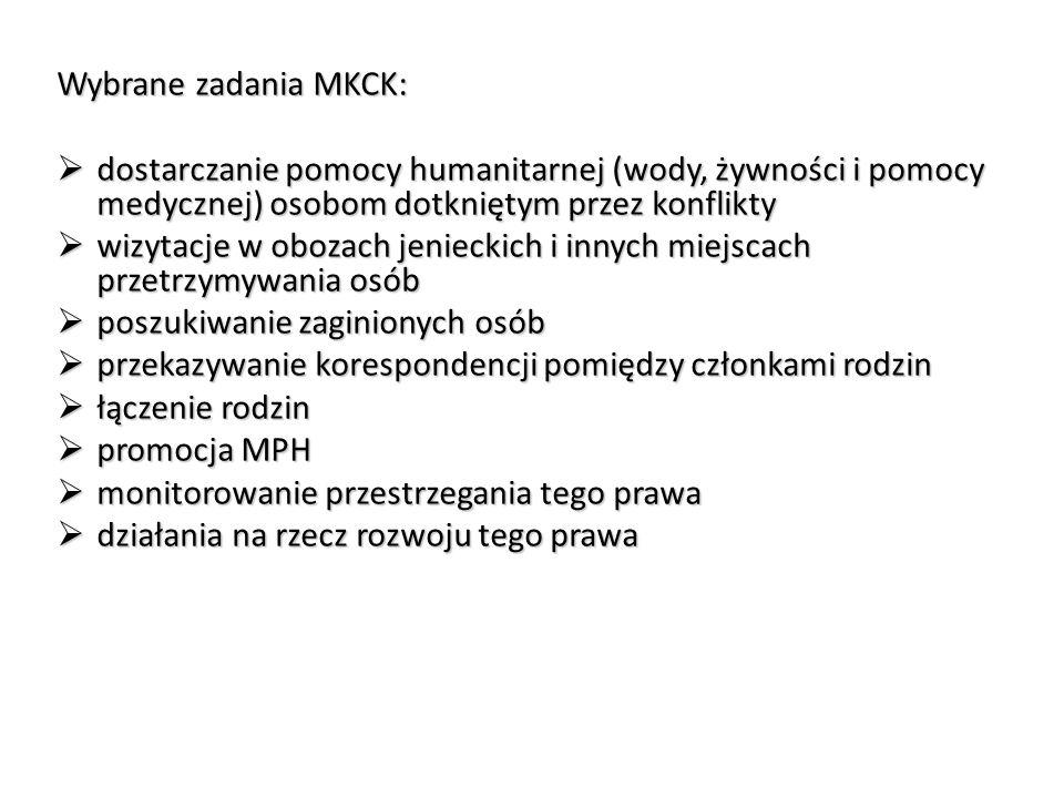 Wybrane zadania MKCK: dostarczanie pomocy humanitarnej (wody, żywności i pomocy medycznej) osobom dotkniętym przez konflikty.