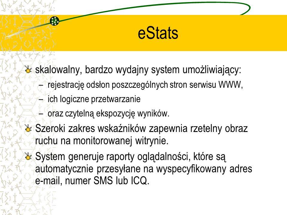 eStats skalowalny, bardzo wydajny system umożliwiający: