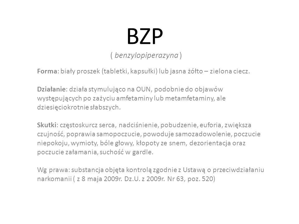 BZP ( benzylopiperazyna )