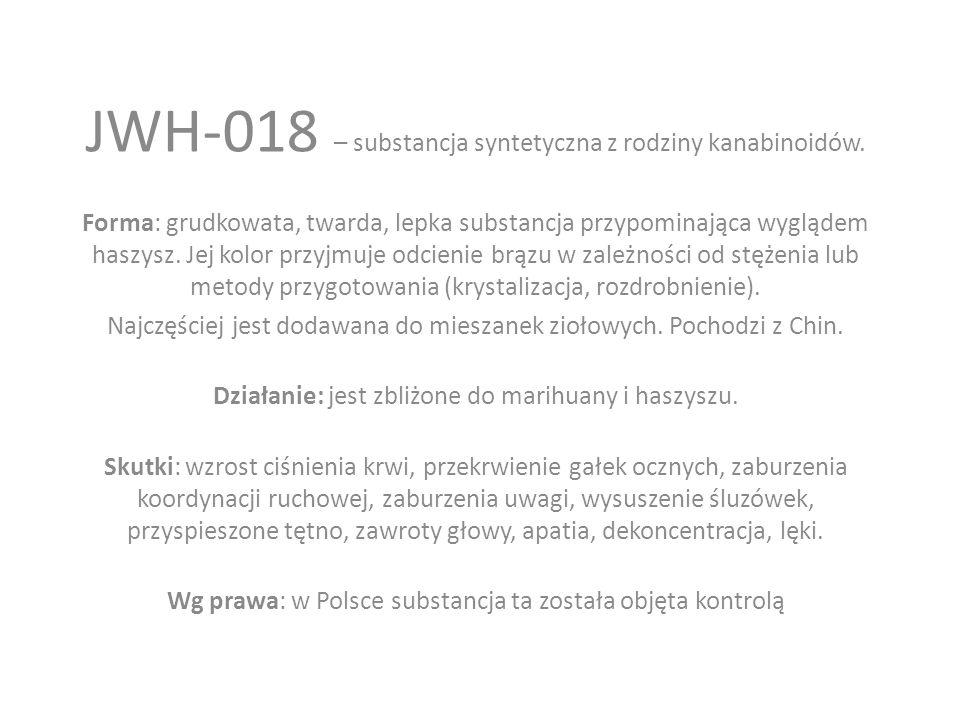 JWH-018 – substancja syntetyczna z rodziny kanabinoidów.