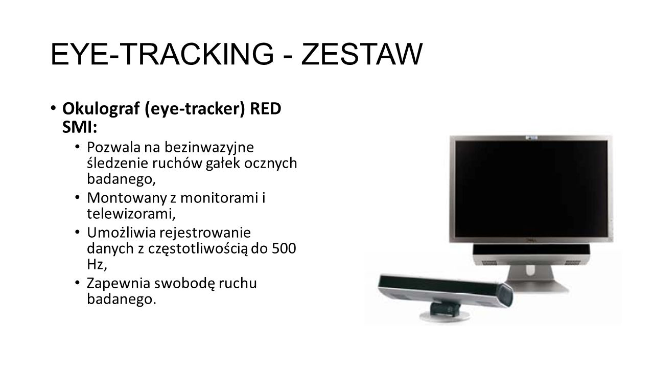 EYE-TRACKING - ZESTAW Okulograf (eye-tracker) RED SMI:
