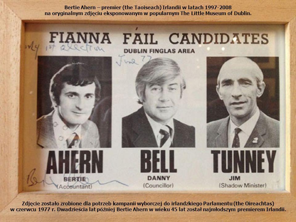 Bertie Ahern – premier (the Taoiseach) Irlandii w latach 1997-2008