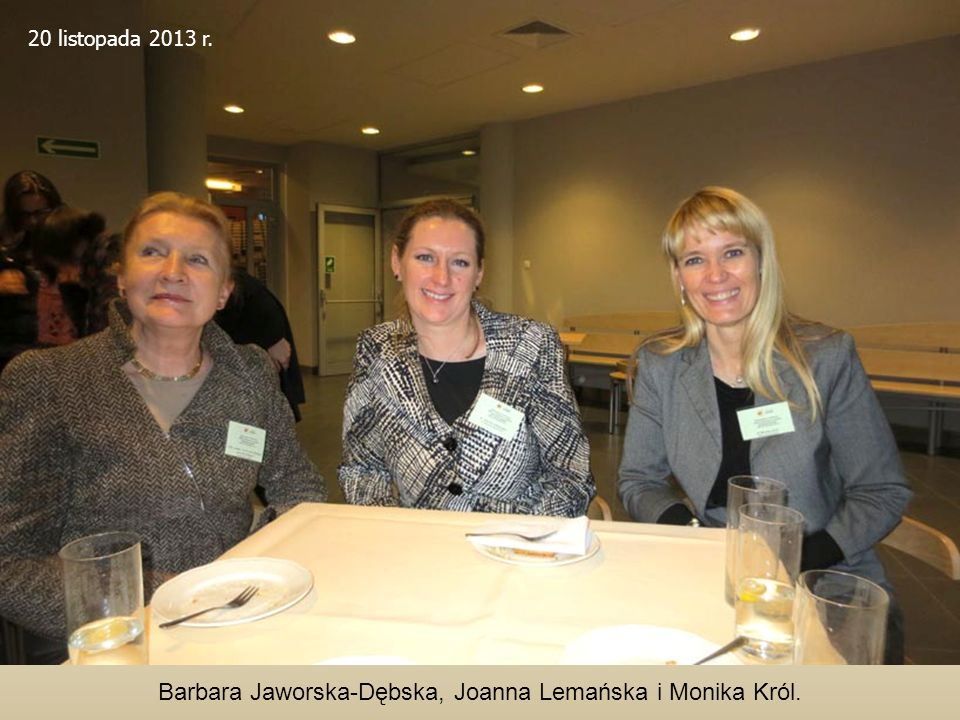 Barbara Jaworska-Dębska, Joanna Lemańska i Monika Król.