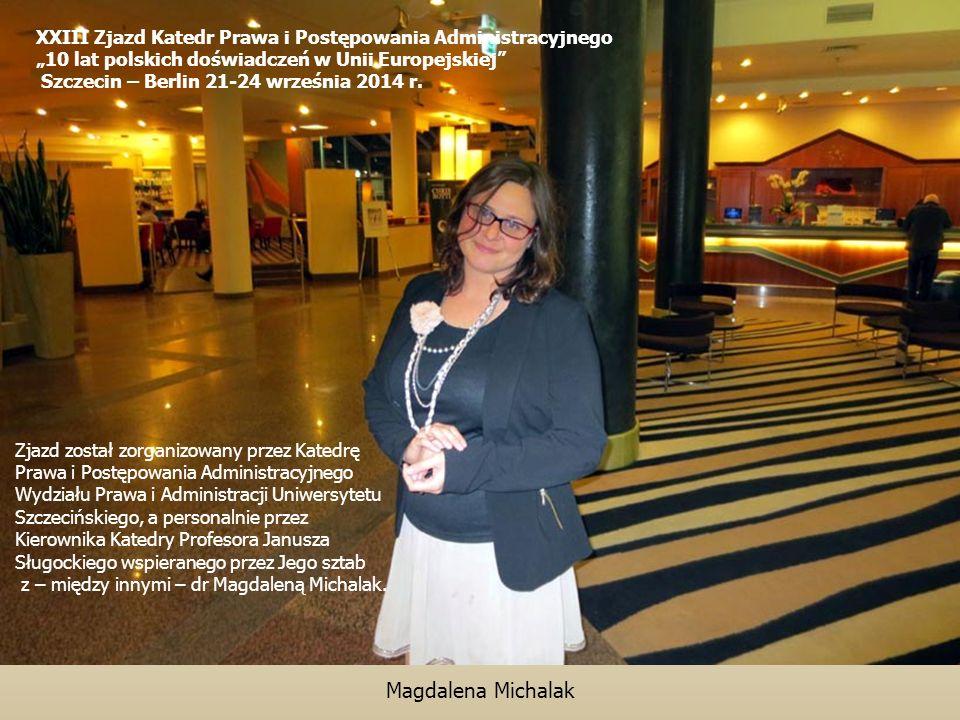 """XXIII Zjazd Katedr Prawa i Postępowania Administracyjnego """"10 lat polskich doświadczeń w Unii Europejskiej"""