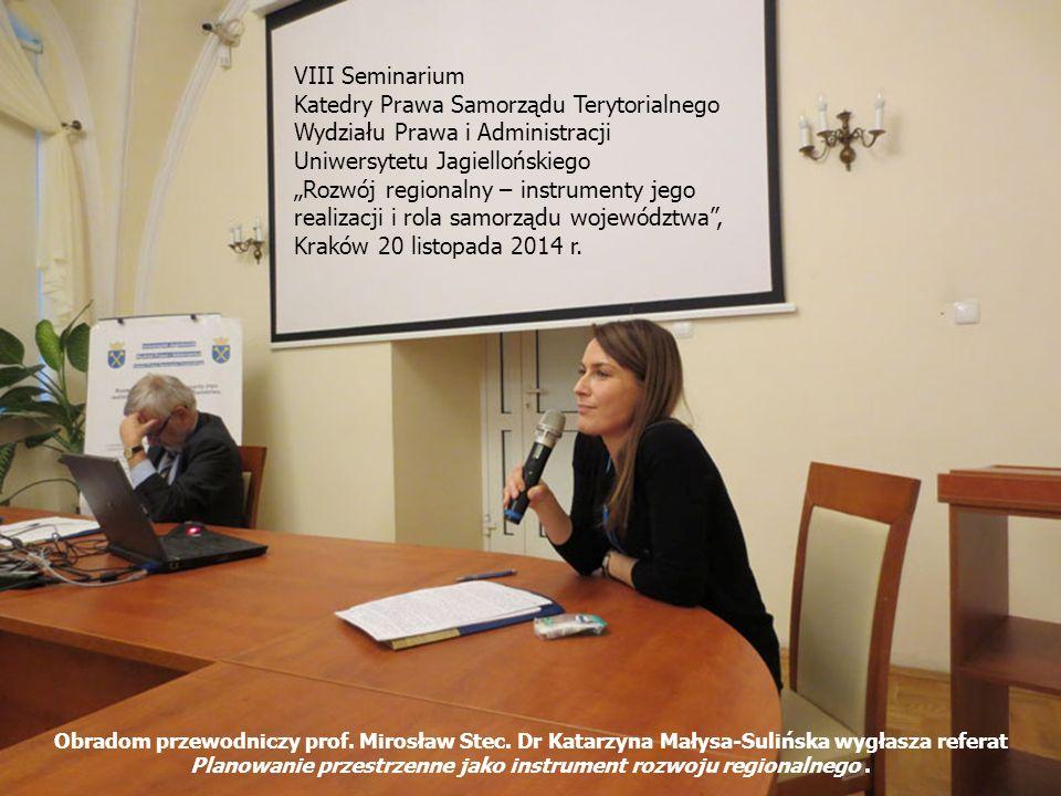 VIII Seminarium Katedry Prawa Samorządu Terytorialnego Wydziału Prawa i Administracji Uniwersytetu Jagiellońskiego.