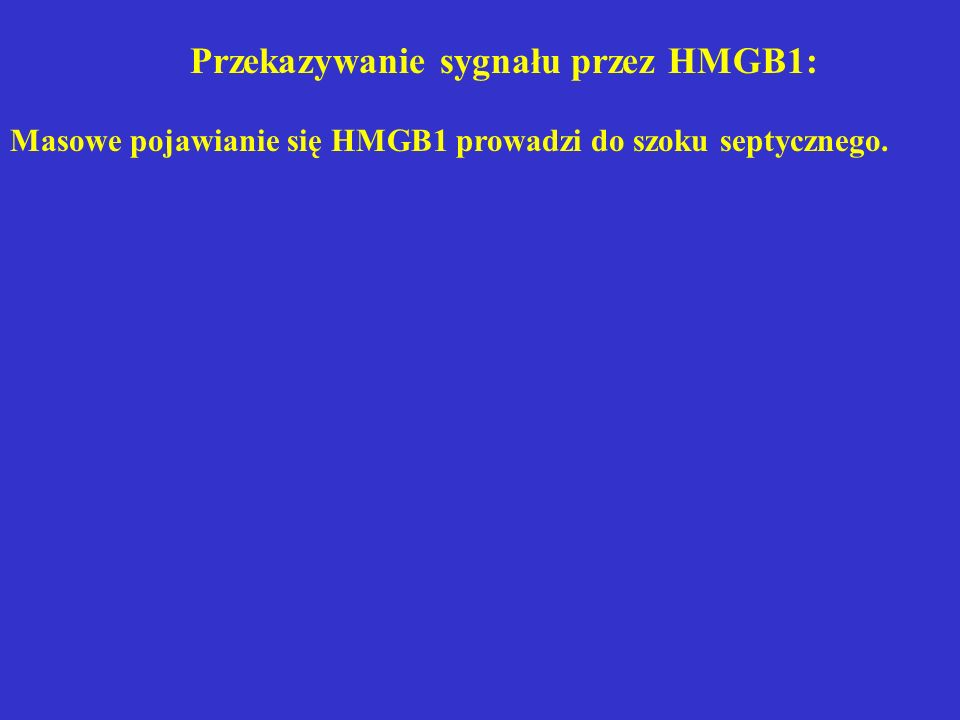 Przekazywanie sygnału przez HMGB1: