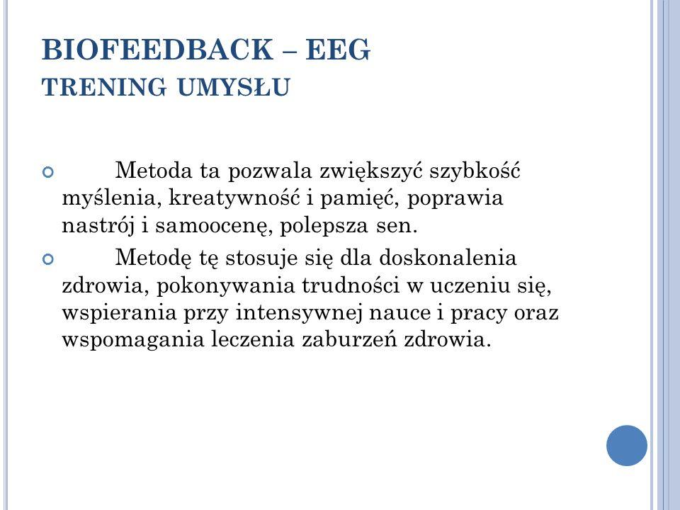 BIOFEEDBACK – EEG trening umysłu