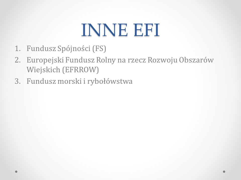 INNE EFI Fundusz Spójności (FS)