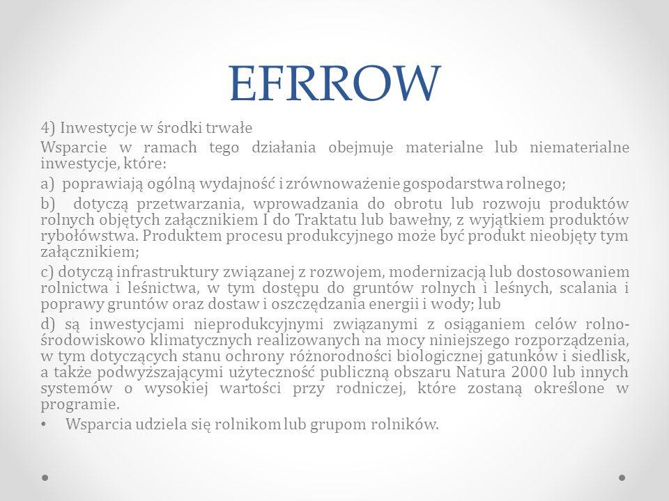 EFRROW 4) Inwestycje w środki trwałe