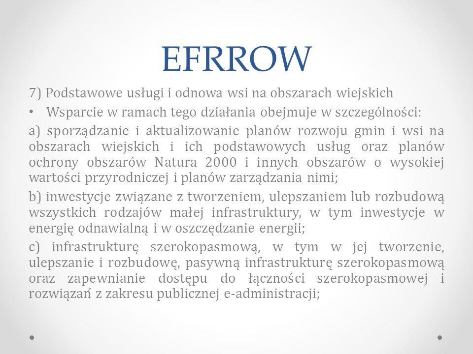 EFRROW 7) Podstawowe usługi i odnowa wsi na obszarach wiejskich