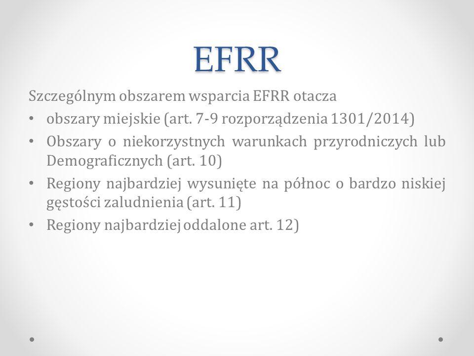 EFRR Szczególnym obszarem wsparcia EFRR otacza