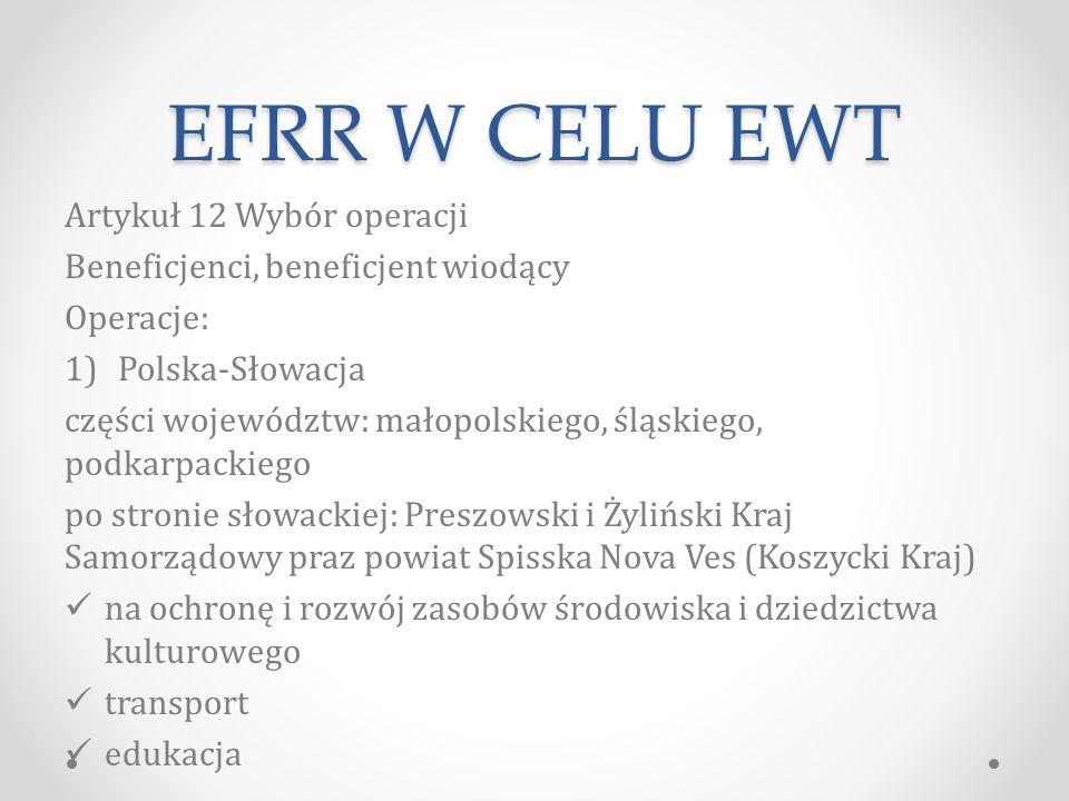 EFRR W CELU EWT Artykuł 12 Wybór operacji