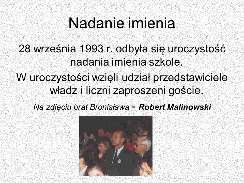 Nadanie imienia 28 września 1993 r. odbyła się uroczystość nadania imienia szkole.