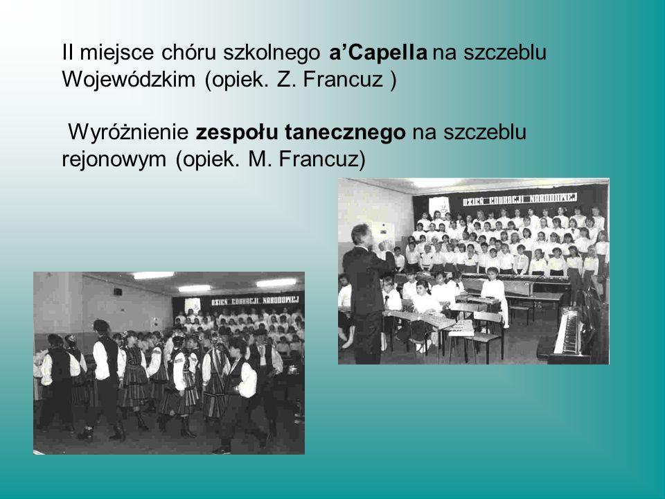 II miejsce chóru szkolnego a'Capella na szczeblu Wojewódzkim (opiek. Z