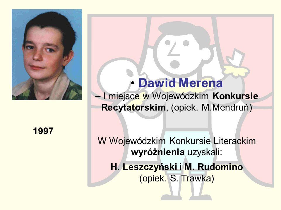 Dawid Merena – I miejsce w Wojewódzkim Konkursie Recytatorskim, (opiek