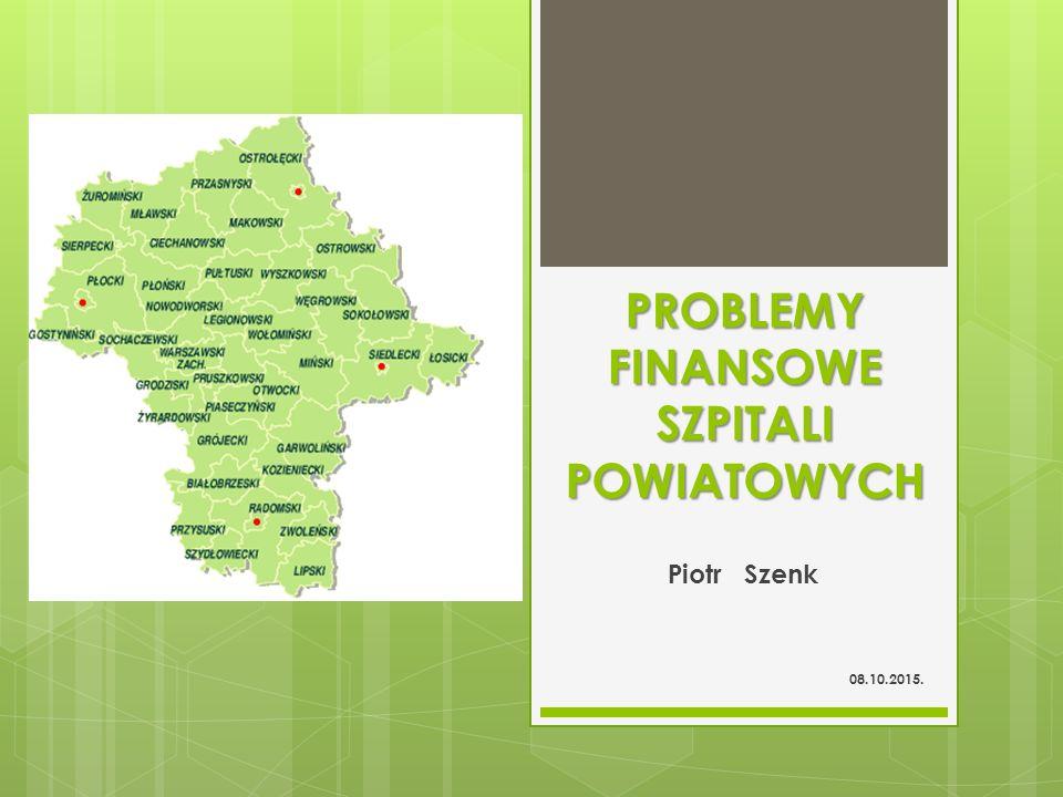 PROBLEMY FINANSOWE SZPITALI POWIATOWYCH