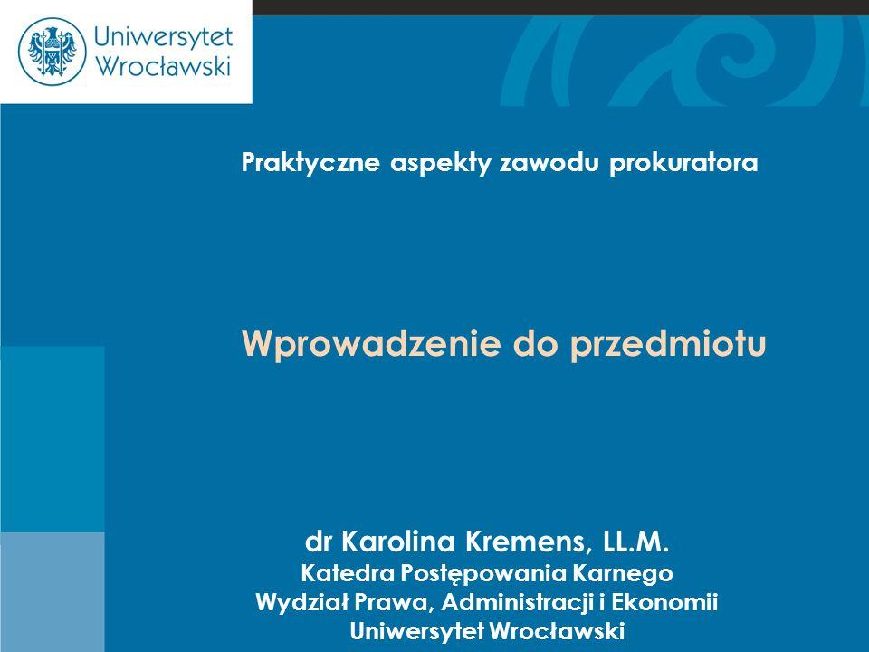 Cje Wprowadzenie do przedmiotu dr Karolina Kremens, LL.M.