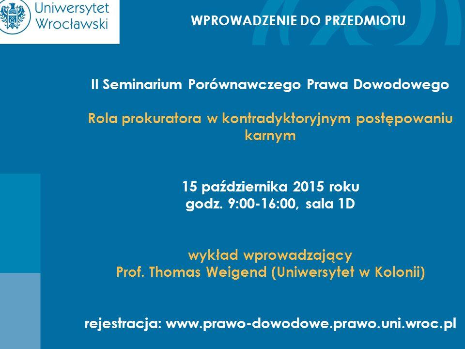 II Seminarium Porównawczego Prawa Dowodowego