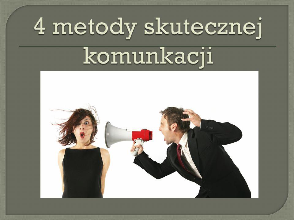 4 metody skutecznej komunkacji