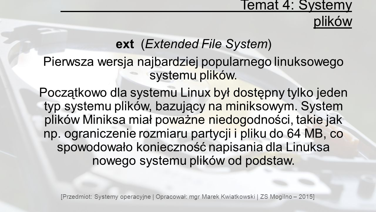 Temat 4: Systemy plików ext (Extended File System)
