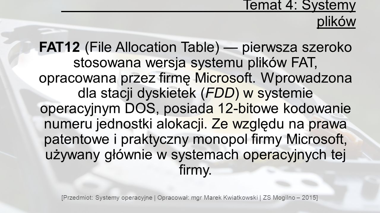 Temat 4: Systemy plików