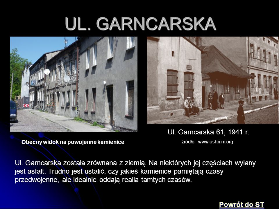 UL. GARNCARSKA Ul. Garncarska 61, 1941 r.