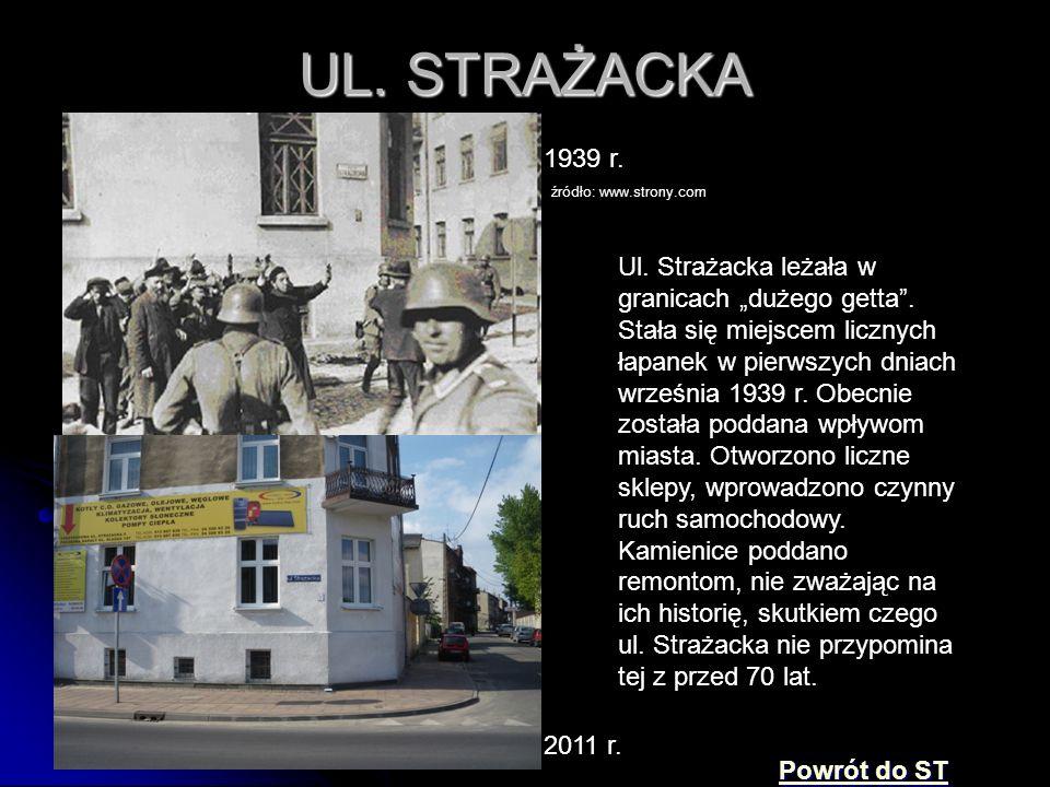 UL. STRAŻACKA 1939 r. źródło: www.strony.com.