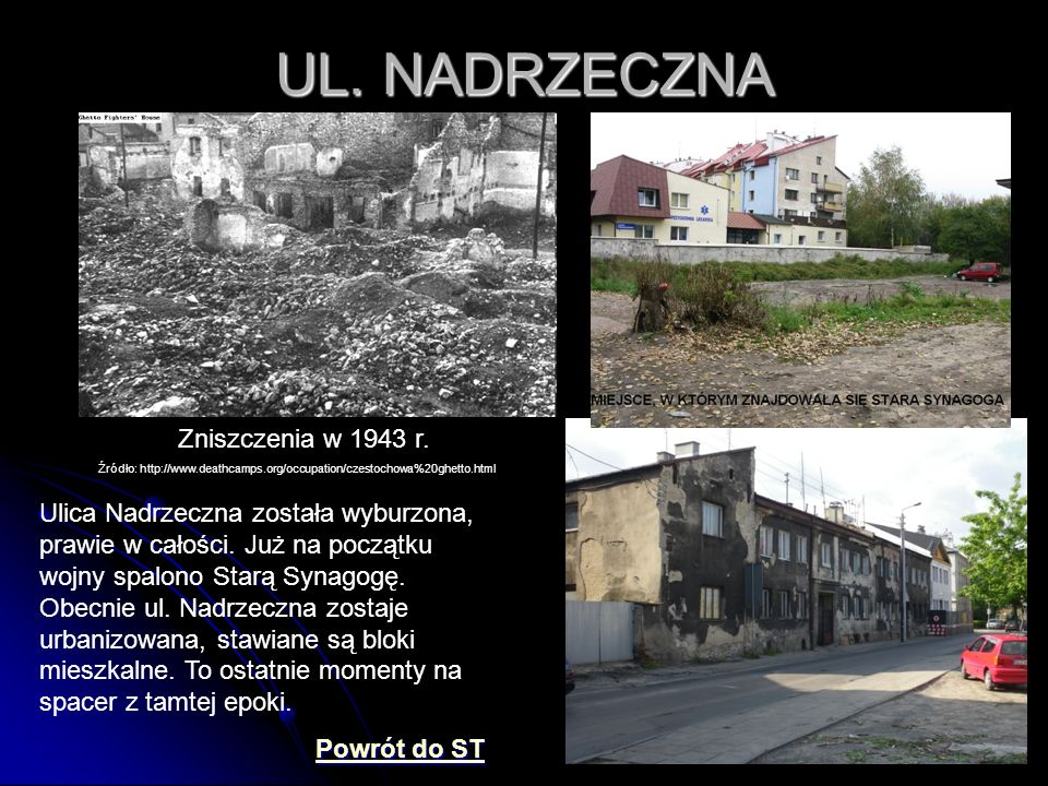 UL. NADRZECZNA Zniszczenia w 1943 r.