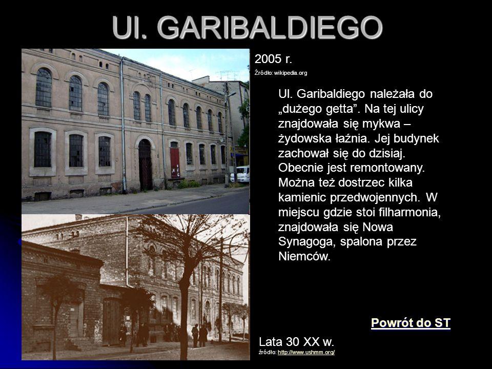 Ul. GARIBALDIEGO 2005 r. Źródło: wikipedia.org.