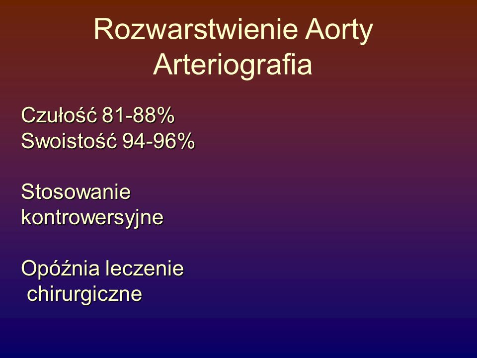 Rozwarstwienie Aorty Arteriografia