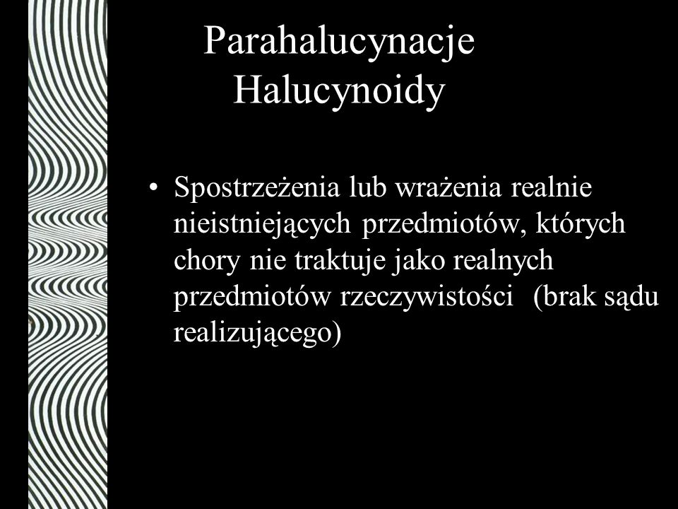 Parahalucynacje Halucynoidy
