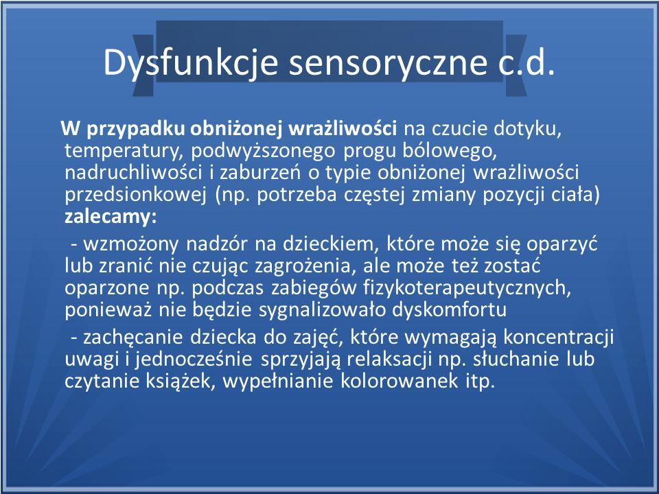Dysfunkcje sensoryczne c.d.