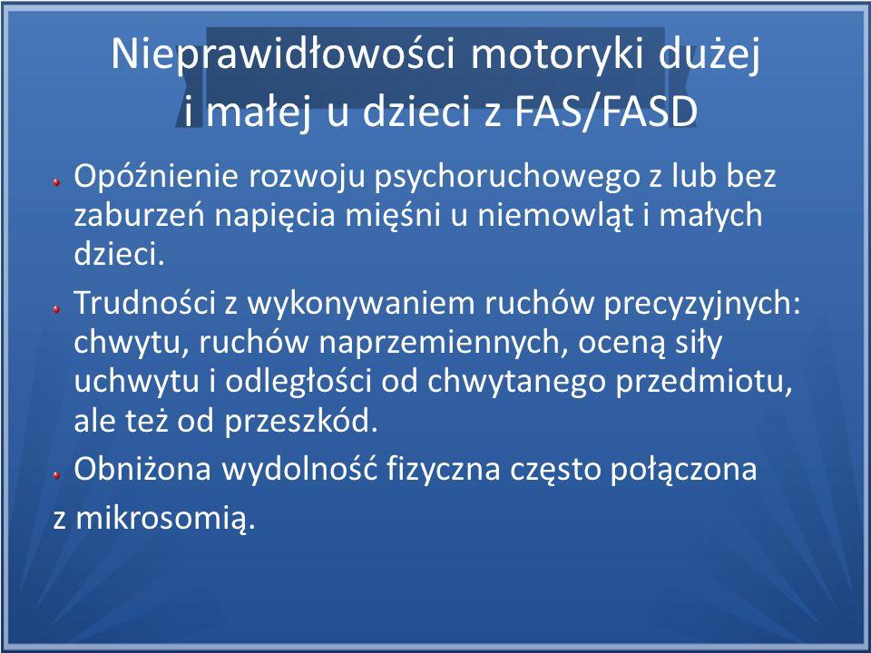 Nieprawidłowości motoryki dużej i małej u dzieci z FAS/FASD