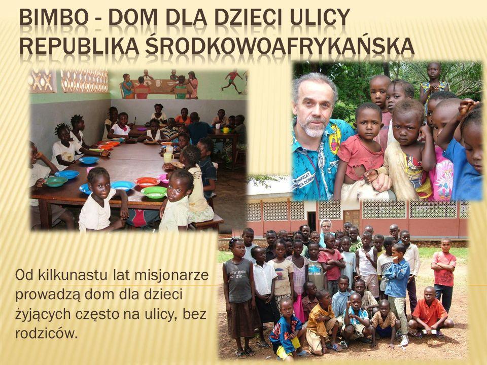 Bimbo - Dom dla Dzieci Ulicy Republika Środkowoafrykańska