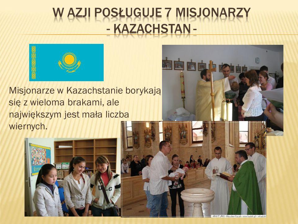 W azji posługuje 7 misjonarzy - kazachstan -