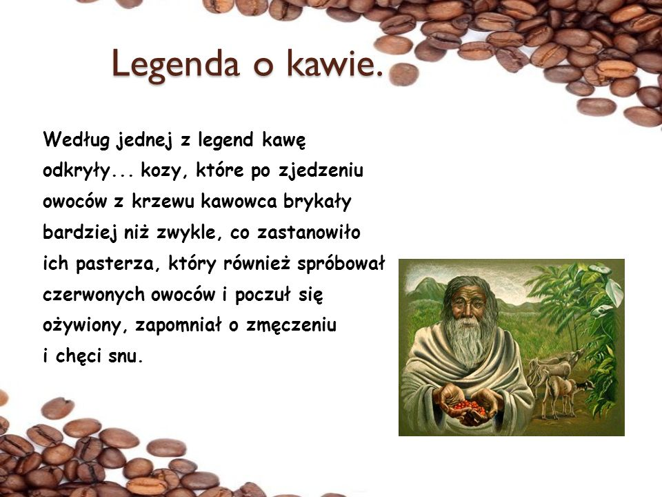 Legenda o kawie.