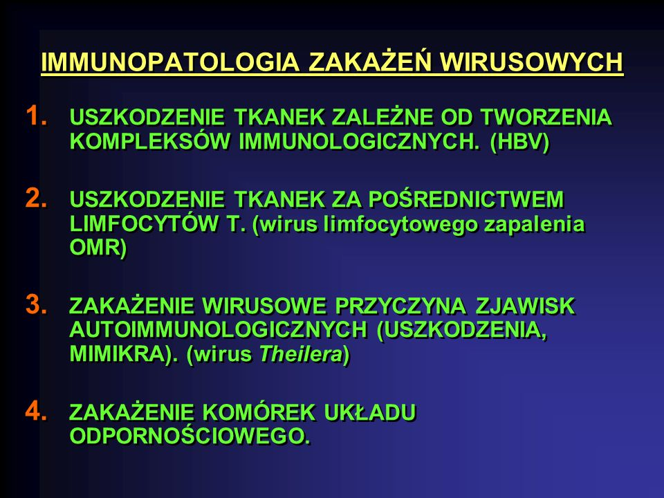 IMMUNOPATOLOGIA ZAKAŻEŃ WIRUSOWYCH