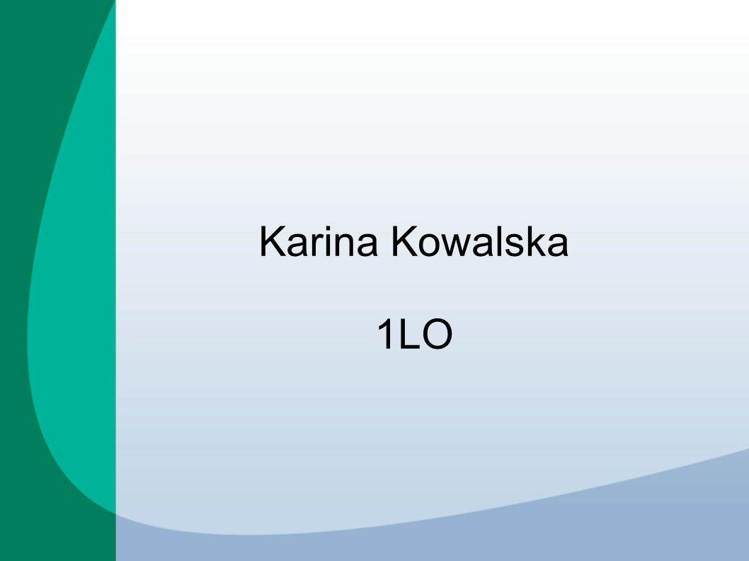 Karina Kowalska 1LO
