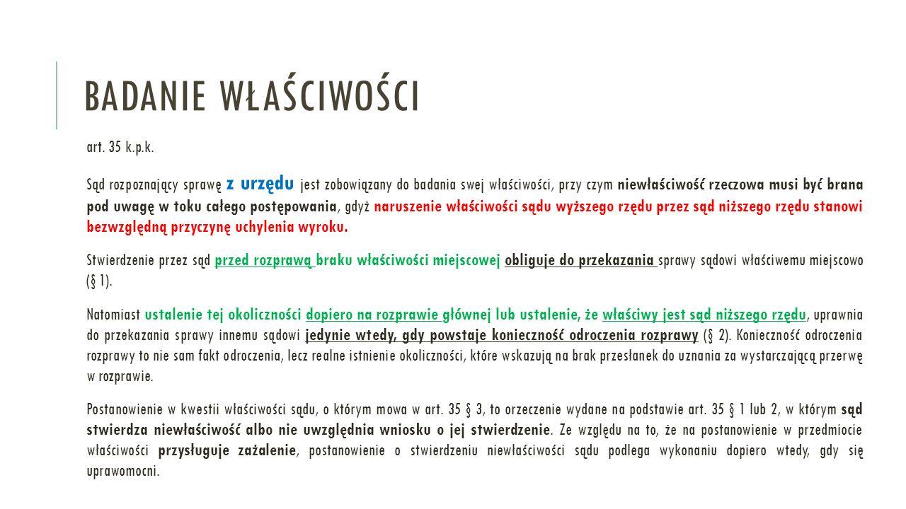 Badanie właściwości art. 35 k.p.k.