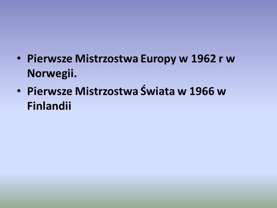 Pierwsze Mistrzostwa Europy w 1962 r w Norwegii.