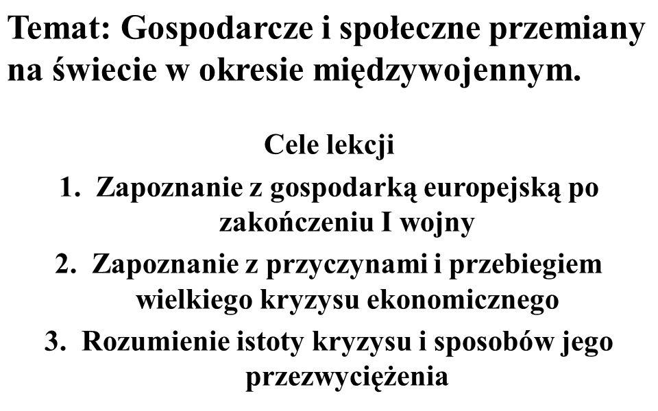 Temat: Gospodarcze i społeczne przemiany na świecie w okresie międzywojennym.