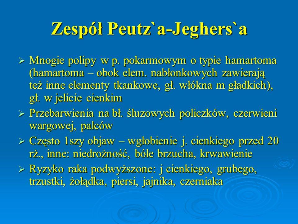 Zespół Peutz`a-Jeghers`a