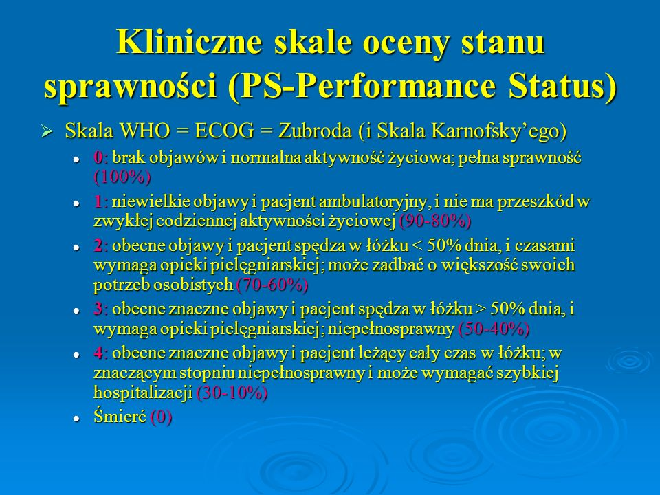 Kliniczne skale oceny stanu sprawności (PS-Performance Status)